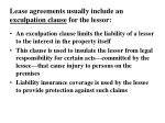 lease agreements usually include an exculpation clause for the lessor