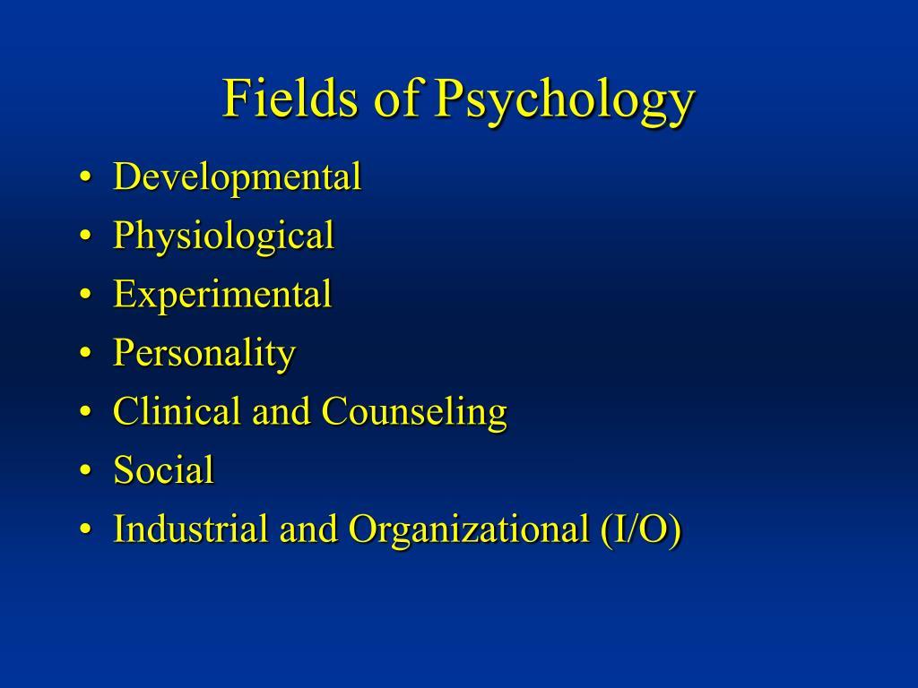 fields of psychology l.