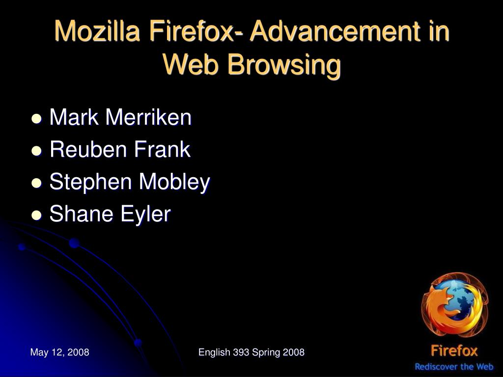 mozilla firefox advancement in web browsing l.