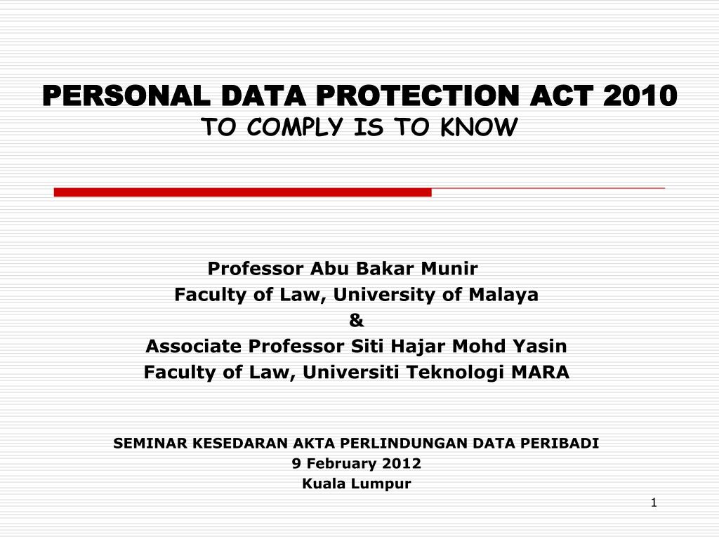 personal data protection act 2010 to comply is to know l.