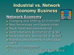 industrial vs network economy business8