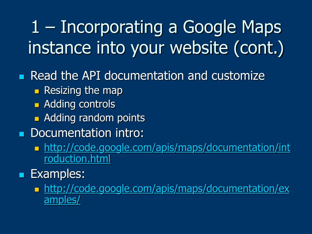 1 – Incorporating a Google Maps instance into your website (cont.)