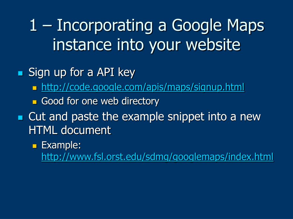 1 – Incorporating a Google Maps instance into your website