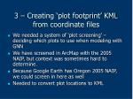 3 creating plot footprint kml from coordinate files