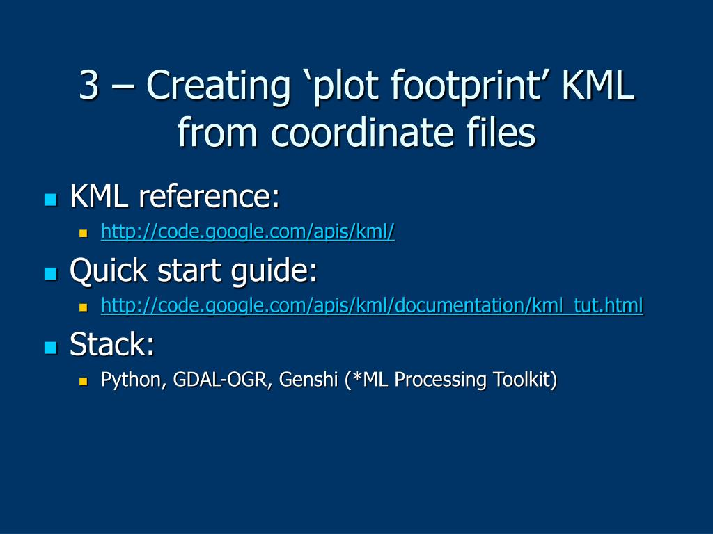 3 – Creating 'plot footprint' KML from coordinate files