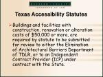 texas accessibility statutes10