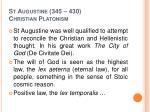 st augustine 345 430 christian platonism