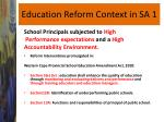 education reform context in sa 1