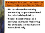 training for principals the role of the district official and district office