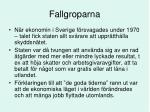 fallgroparna