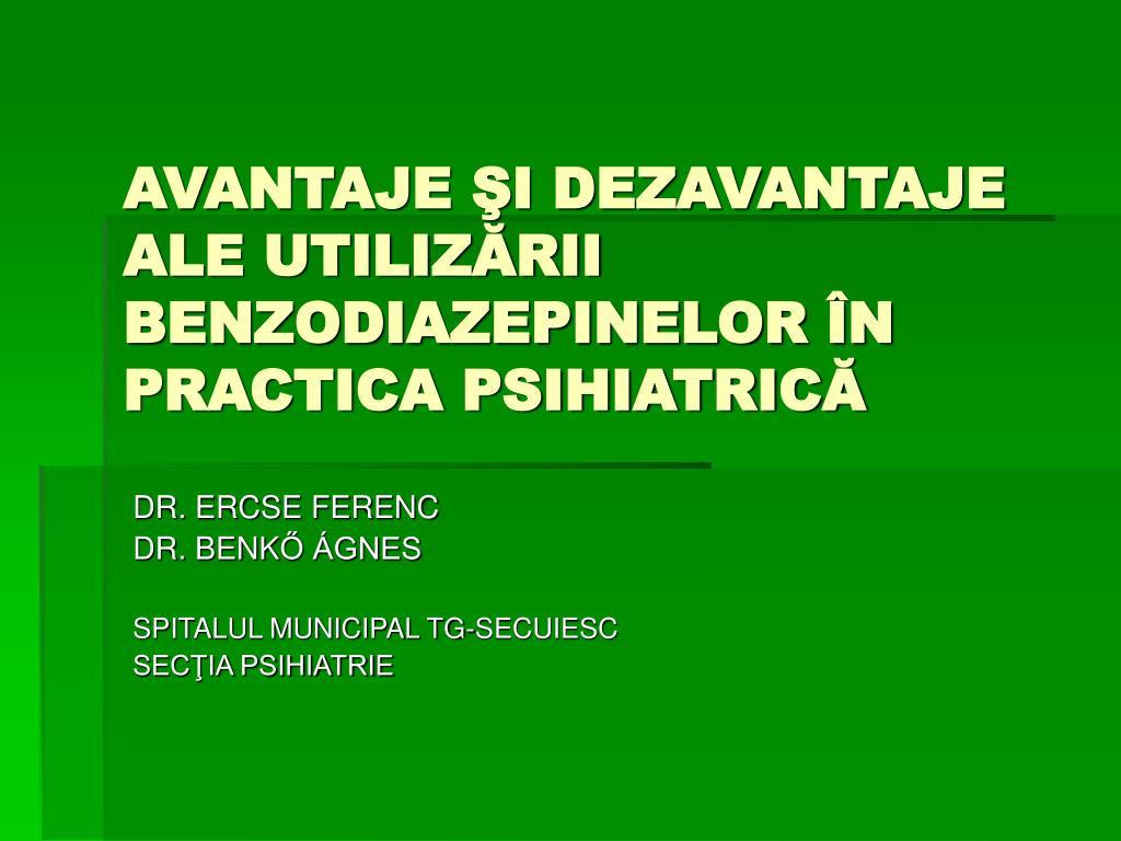 avantaje i dezavantaje ale utiliz rii benzodiazepinelor n practica psihiatric l.