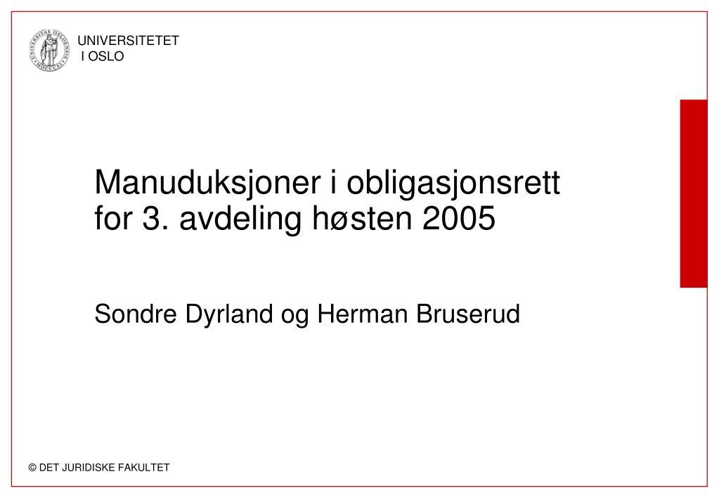 manuduksjoner i obligasjonsrett for 3 avdeling h sten 2005 sondre dyrland og herman bruserud l.