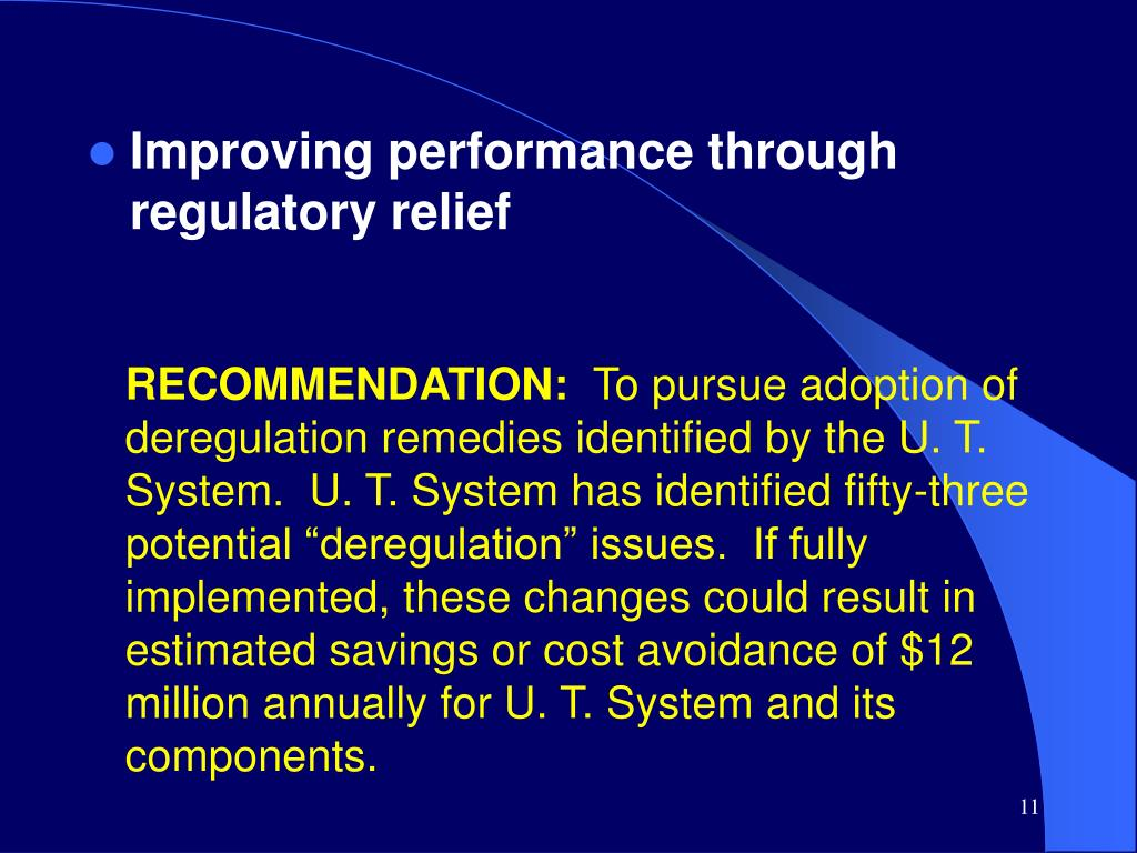 Improving performance through regulatory relief