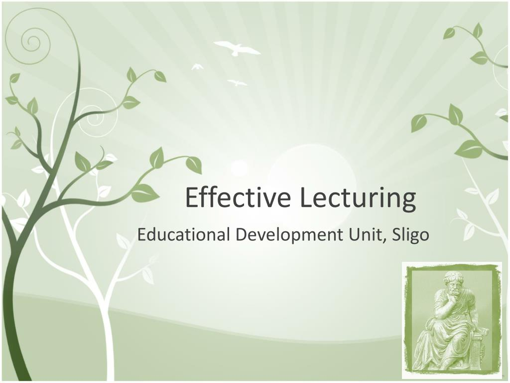 effective lecturing l.