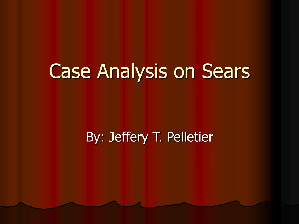 case analysis on sears l.