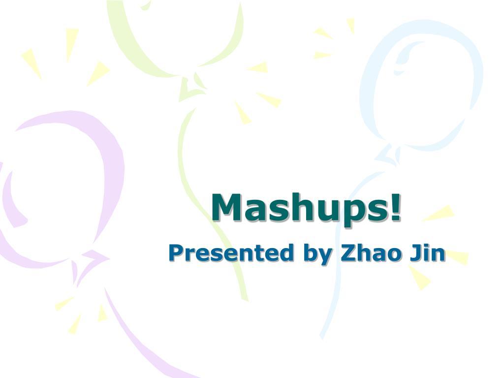 Mashups!