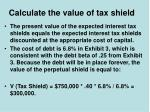 calculate the value of tax shield