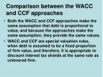 comparison between the wacc and ccf approaches