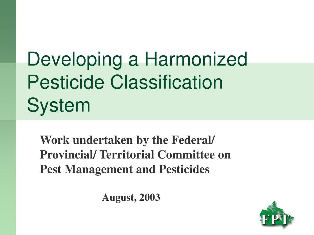 developing a harmonized pesticide classification system l.