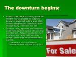 the downturn begins