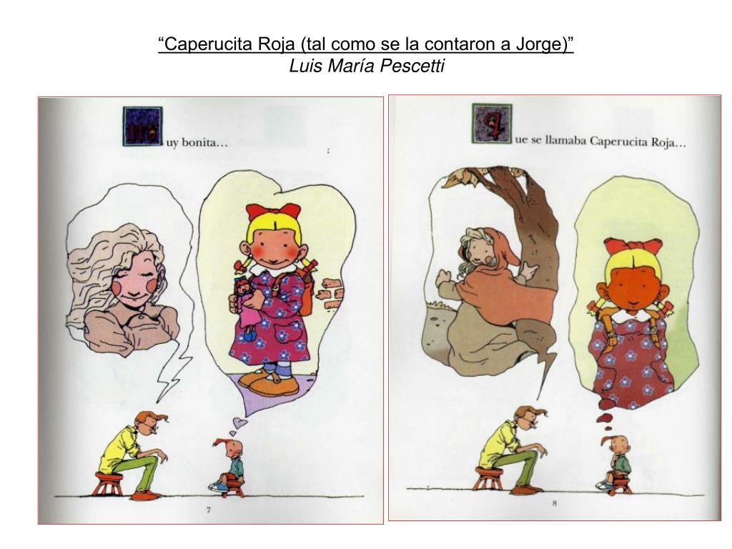 """""""Caperucita Roja (tal como se la contaron a Jorge)"""""""