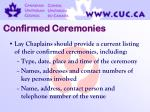 confirmed ceremonies