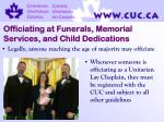 officiating at funerals memorial services and child dedications