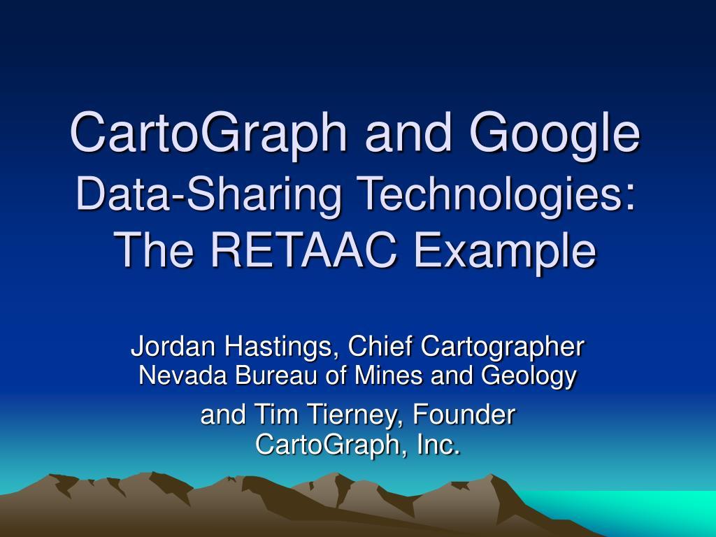 cartograph and google data sharing technologies the retaac example