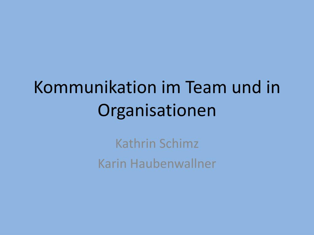kommunikation im team und in organisationen l.