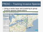 freac tracking invasive species