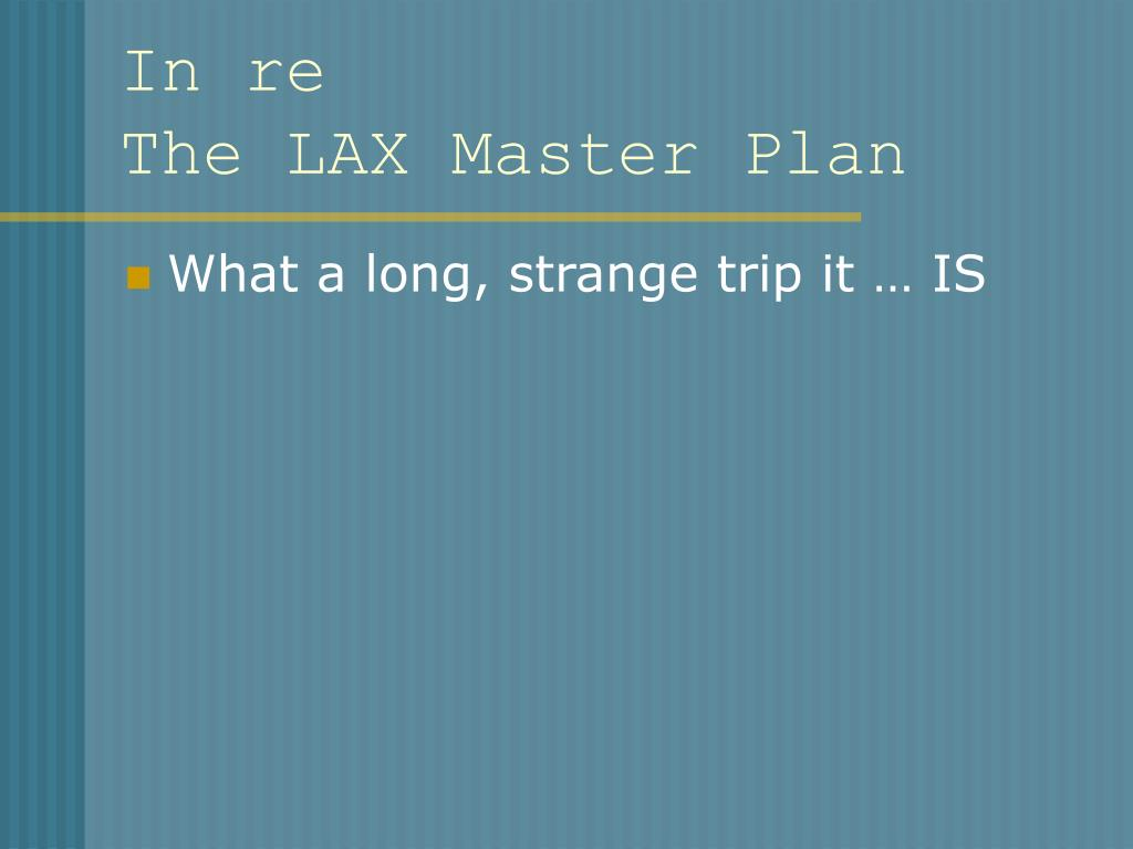in re the lax master plan l.