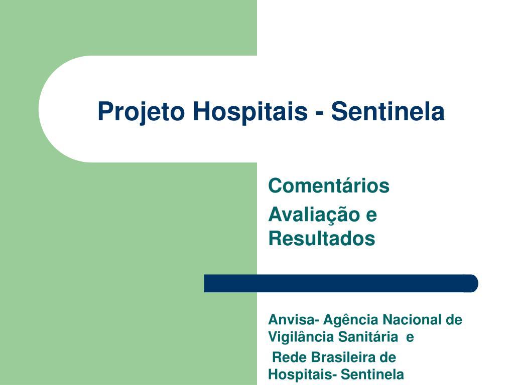 projeto hospitais sentinela l.