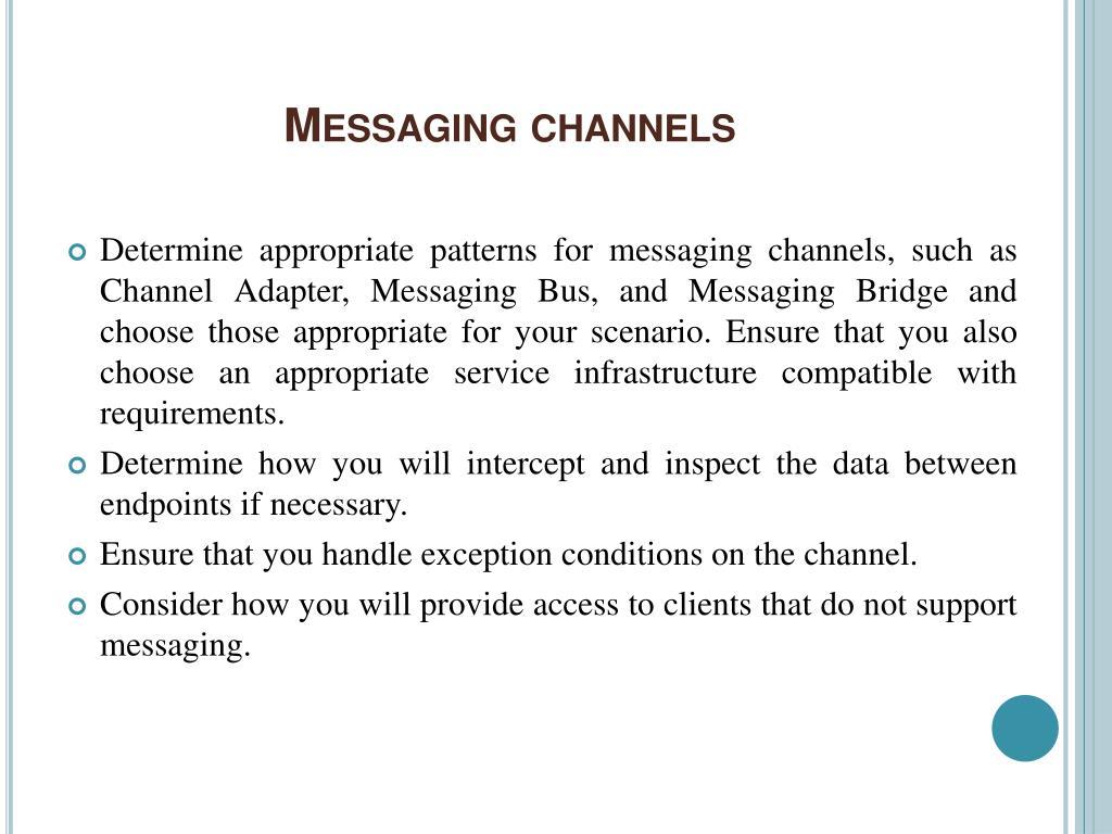 Messaging channels