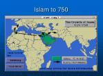 islam to 750
