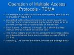 operation of multiple access protocols tdma