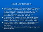vsat star networks
