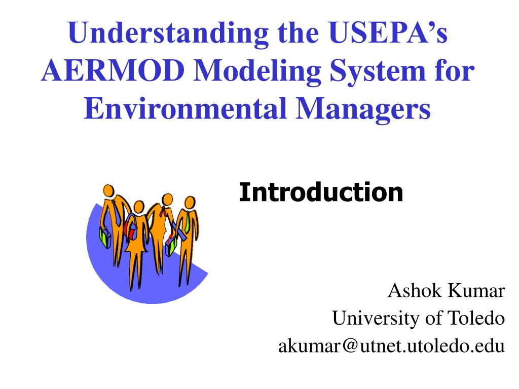 understanding the usepa s aermod modeling system for environmental managers l.