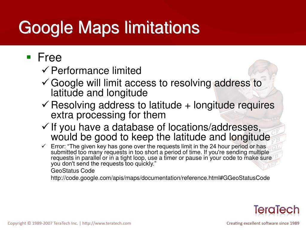 Google Maps limitations