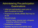 administering pre participation examinations