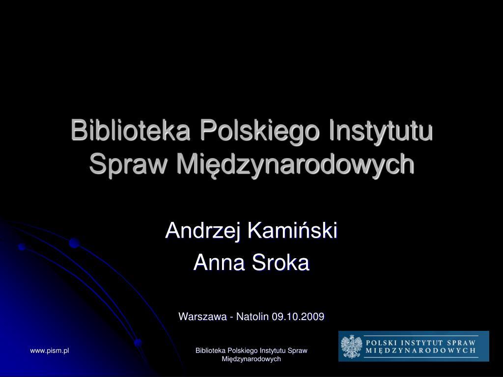 biblioteka polskiego instytutu spraw mi dzynarodowych l.