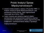 polski instytut spraw mi dzynarodowych