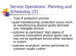 service operations planning and scheduling ii