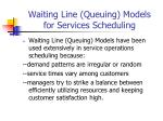 waiting line queuing models for services scheduling