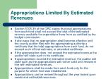appropriations limited by estimated revenues