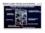mobile ladder stands and scaffolds
