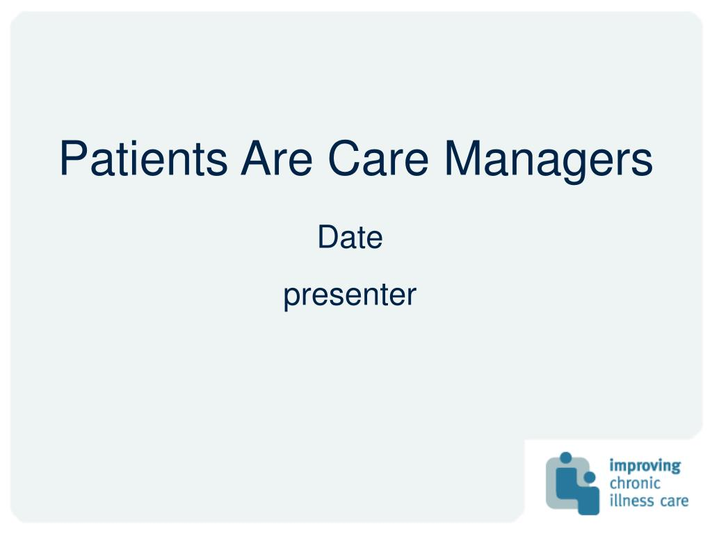 patients are care managers l.
