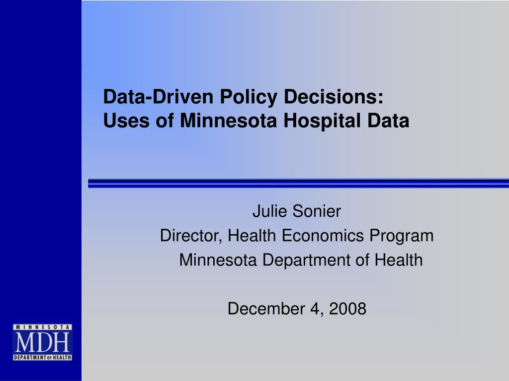 data driven policy decisions uses of minnesota hospital data l.