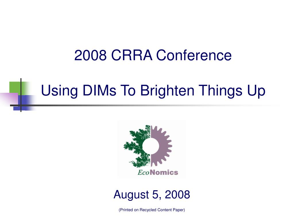 2008 crra conference using dims to brighten things up l.