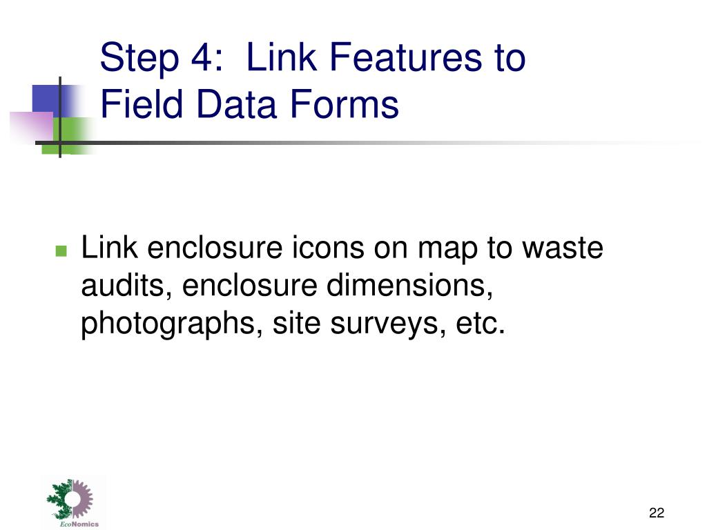 Step 4:  Link Features to