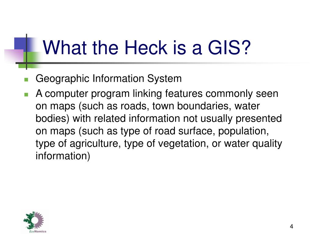 What the Heck is a GIS?